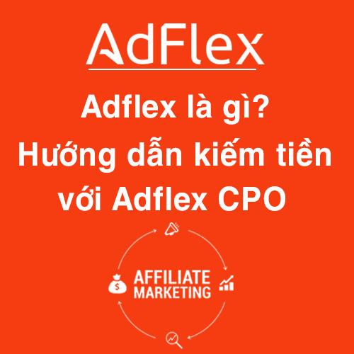 Kiếm tiền với Adflex
